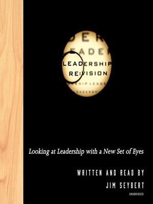 Leadership re  : Vision. Jim Seybert.