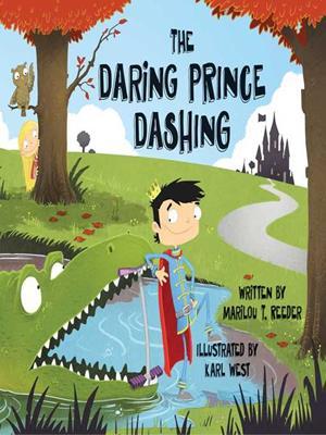 The daring prince dashing . Marilou Reeder.