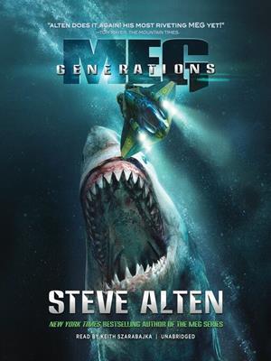 Generations . Steve Alten.