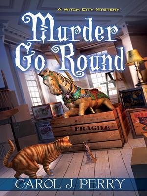 Murder go round . Carol J Perry.