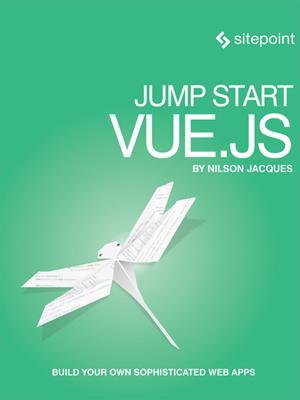 Jump start vue.js . Nilson Jacques.