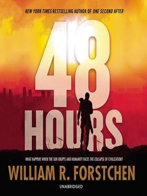 48 hours . William R Forstchen.