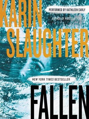Fallen  : A Novel. Karin Slaughter.