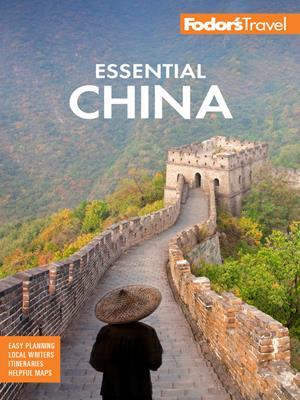 Fodor's essential china . Fodor's Travel Guides.