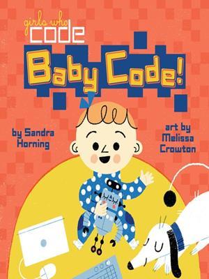 Baby code! . Sandra Horning.