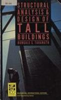 Structural analysis and design of tall buildings / Bungale S. Taranath