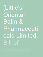 [Little's Oriental Balm & Pharmaceuticals Limited. Bill of exchange dated 06.11.1926]